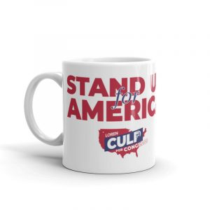 Culp for Congress Stand Up for America Mug